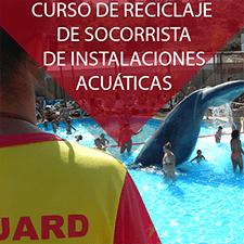 Curso de reciclaje de socorrista de instalaciones acuaticas